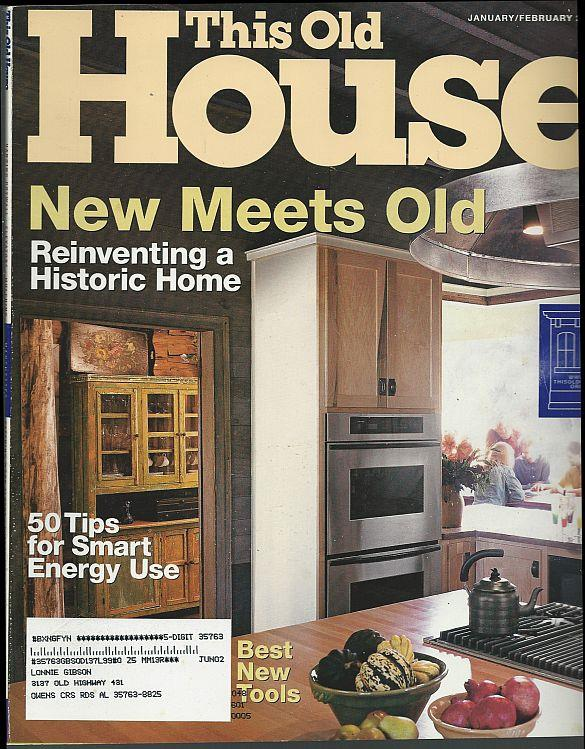THIS OLD HOUSE - This Old House Magazine January /February 2002