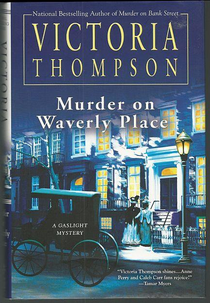 MURDER ON WAVERLY PLACE, Thompson, Victoria