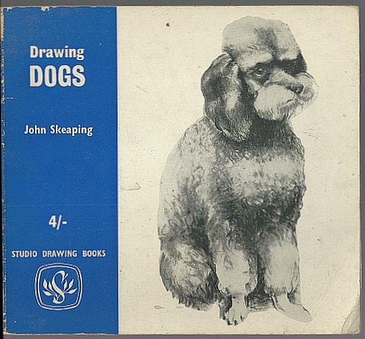 DRAWING DOGS, Skeaping, John