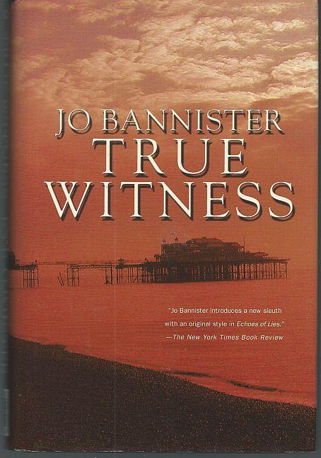 TRUE WITNESS, Bannister, Jo