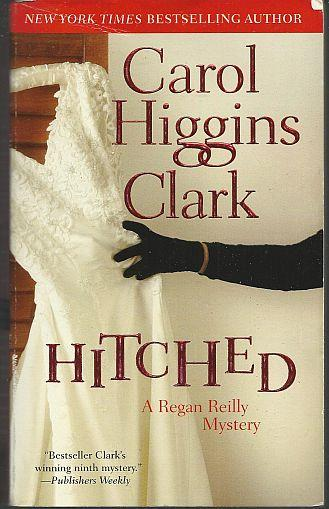 HITCHED, Clark, Carol Higgins