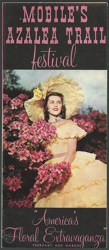VINTAGE SOUVENIR TRAVEL BROCHURE FOR MOBILE'S AZALEA TRAIL FESTIVAL, MOBILE, ALABAMA America's Floral Extravaganza, February and March, Folder