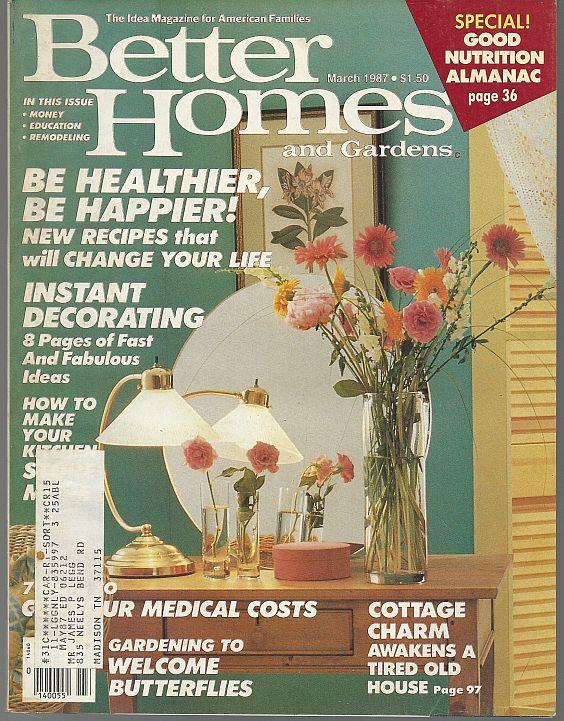 BETTER HOMES AND GARDENS MAGAZINE MARCH 1987, Better Homes and Gardens