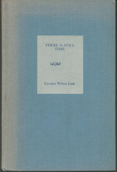 THERE IS STILL TIME, Link, Carolyn Wilson