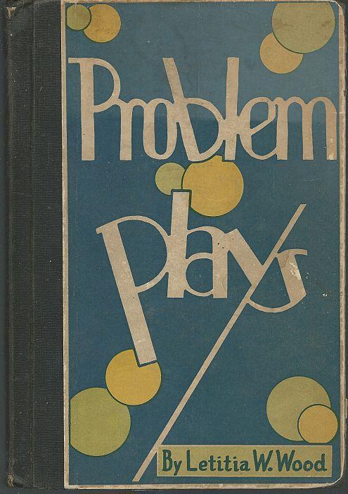 15 MINUTE PROBLEM PLAYS, Wood, Letitia