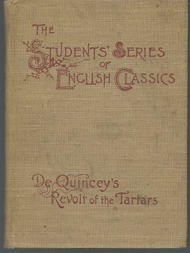 REVOLT OF THE TARTARS OR FLIGHT OF THE KALMUCK KHAN, De Quincey, Thomas