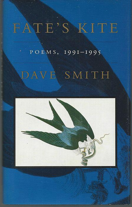 FATE'S KITE Poems, 1991-1995, Smith, Dave