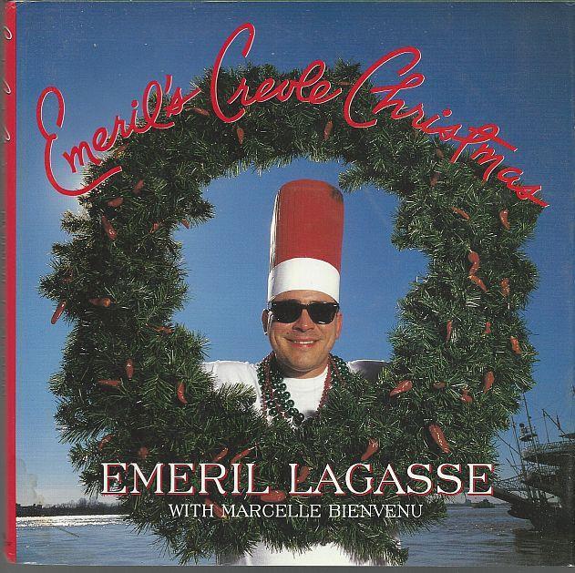 EMERIL'S CREOLE CHRISTMAS, Lagasse, Emeril