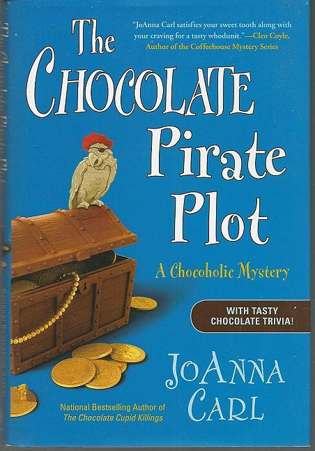 CHOCOLATE PIRATE PLOT, Carl, Joanna