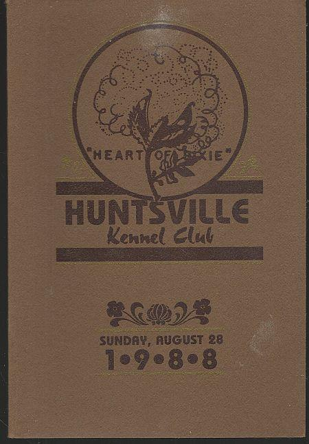 Image for HUNTSVILLE KENNEL CLUB ALL BREED DOG SHOW Sunday, August 28, 1988
