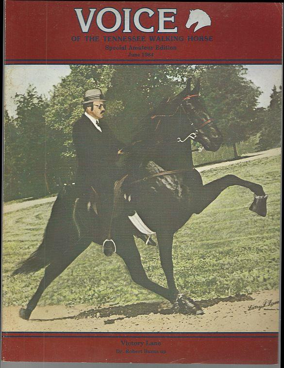 Image for VOICE OF THE TENNESSEE WALKING HORSE MAGAZINE JUNE 1984 Special Amateur Edition