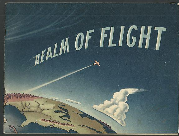 REALM OF FLIGHT Practical Information about Weather in Relation to Piloting of Private Aircraft, Federal Aviation Agency