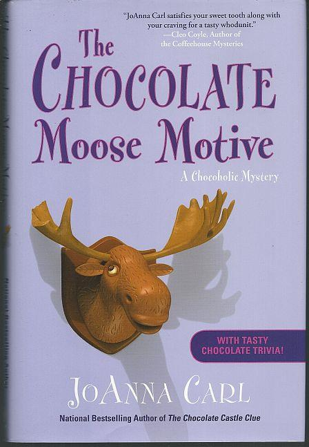 CHOCOLATE MOOSE MOTIVE, Carl, Joanna