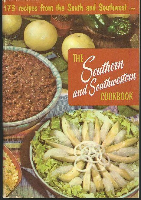SOUTHERN AND SOUTHWESTERN COOKBOOK 173 Recipes from the South and Southwest, De Proft, Melanie editor