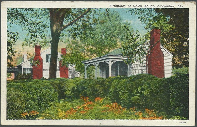 BIRTHPLACE OF HELEN KELLER, TUSCUMBIA, ALABAMA, Postcard