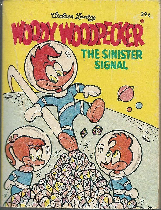Image for WALTER LANTZ'S WOODY WOODPECKER The Sinister Signal