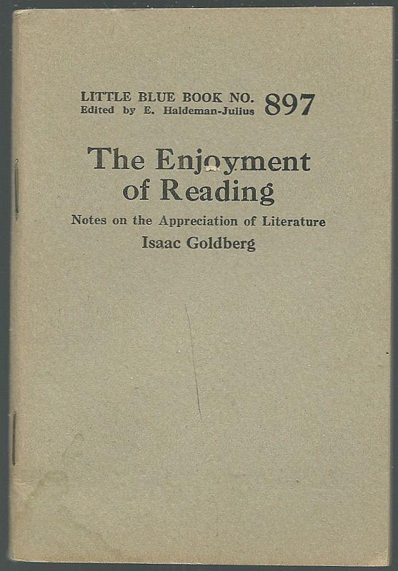 ENJOYMENT OF READING Notes on the Appreciation of Literature, Goldberg, Isaac