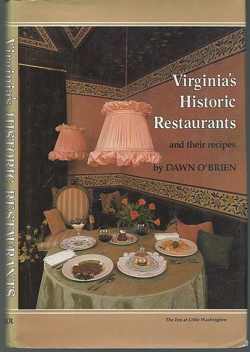 VIRGINIA'S HISTORIC RESTAURANTS AND THEIR RECIPES, O'Brien, Dawn