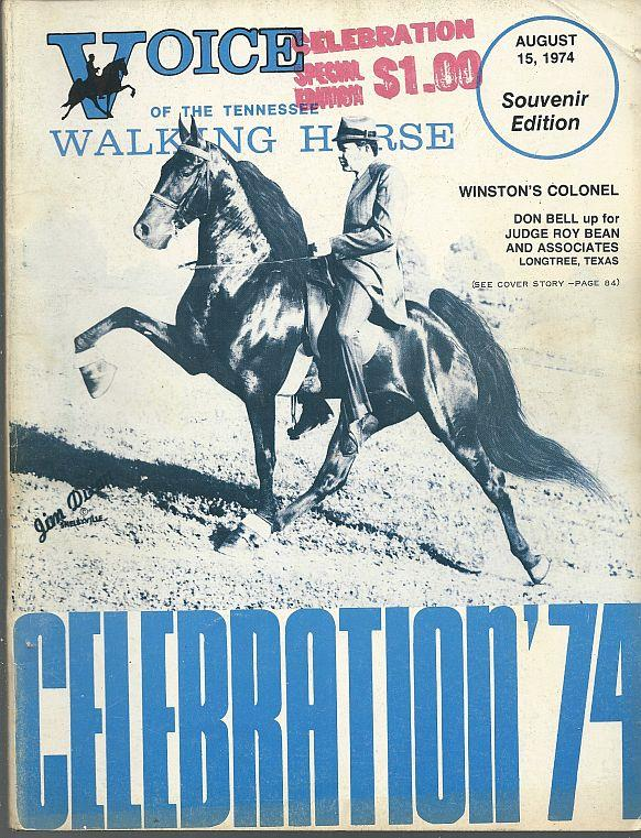 Image for VOICE OF THE TENNESSEE WALKING HORSE MAGAZINE AUGUST 15, 1974 Souvenir Celebration Edition