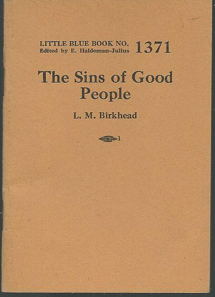 SINS OF GOOD PEOPLE, Birkhead, L. M.