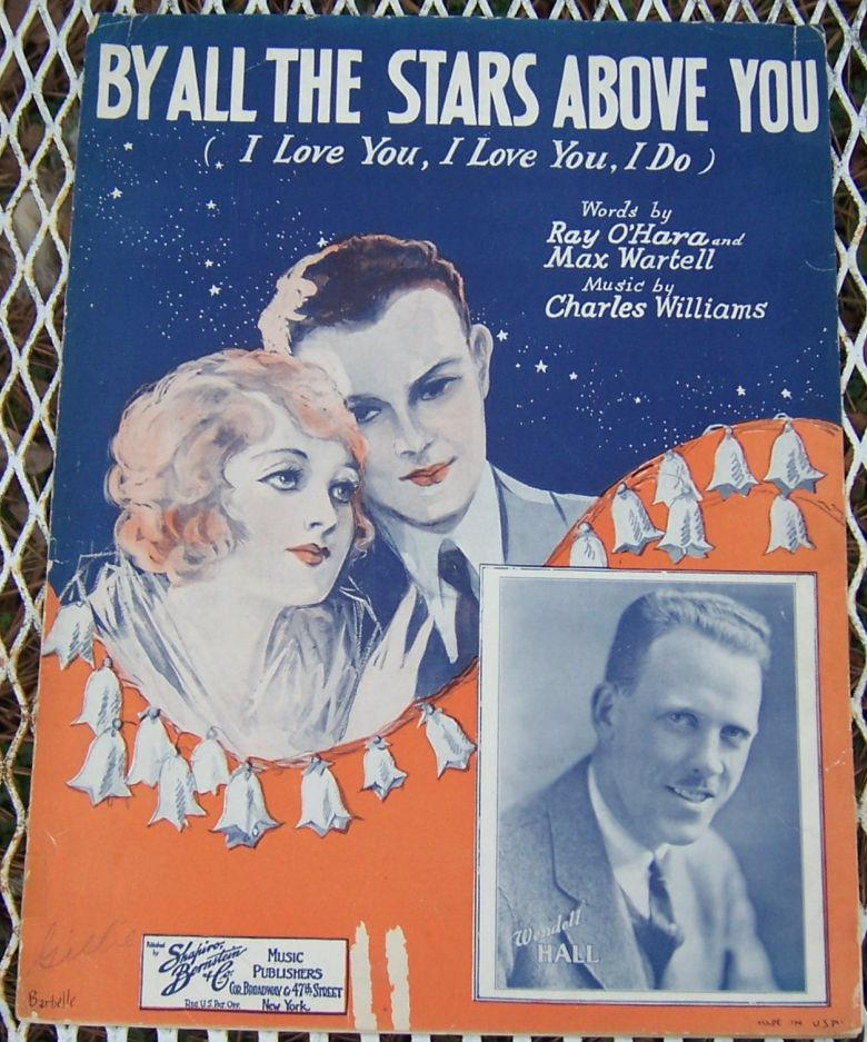 BY ALL THE STARS ABOVE YOU (I LOVE YOU, I LOVE YOU, I DO), Sheet Music