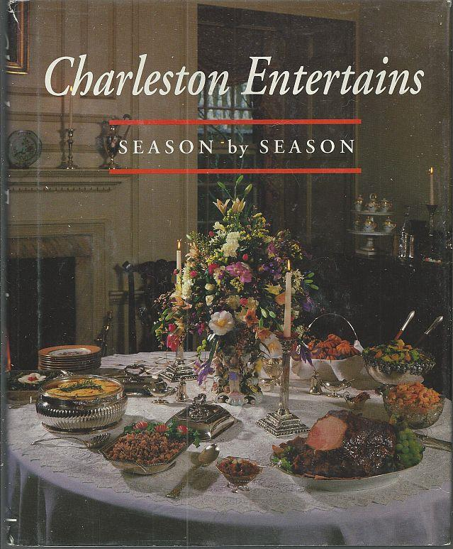 CHARLESTON ENTERTAINS Season by Season, Cotton, Ann Copenhaver