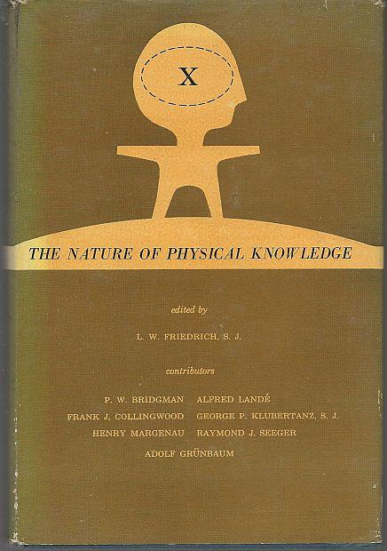 NATURE OF PHYSICAL KNOWLEDGE, Friedrich, L. W. editor