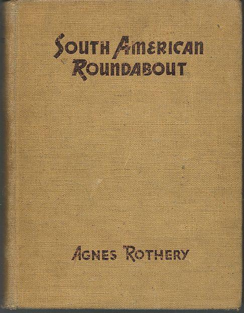 SOUTH AMERICAN ROUNDABOUT, Rothery, Agnes