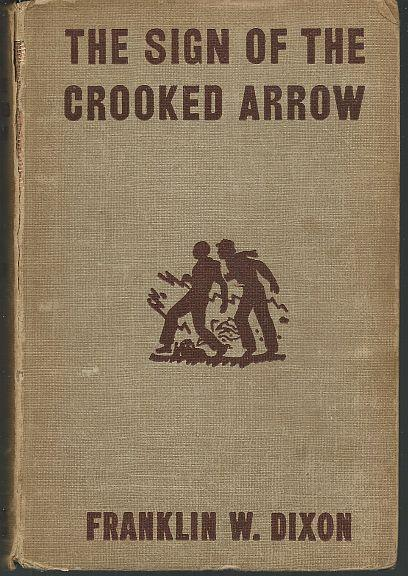 DIXON, FRANKLIN - Sign of the Crooked Arrow