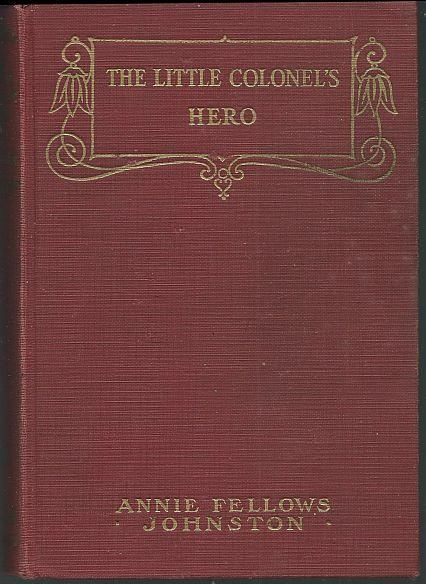 LITTLE COLONEL'S HERO, Johnston, Annie Fellows