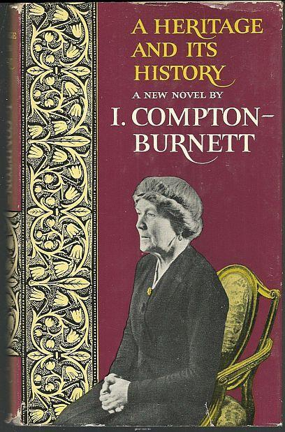 HERITAGE AND ITS HISTORY, Compton-Burnett, I