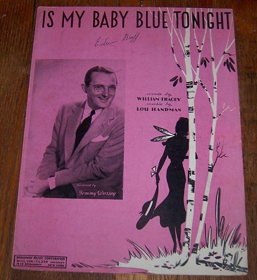 IS MY BABY BLUE TONIGHT, Sheet Music