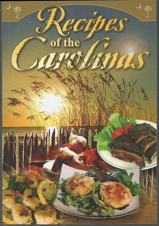 RECIPES OF THE CAROLINAS, Moffet, Alice
