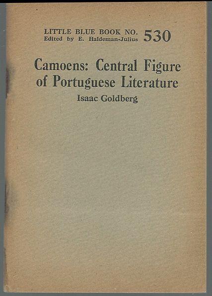 CAMOENS, CENTRAL FIGURE OF PORTUGUESE LITERATURE, (1524-1580), Goldberg, Isaac