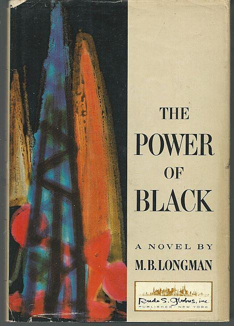 POWER OF BLACK, Longman, M. B.