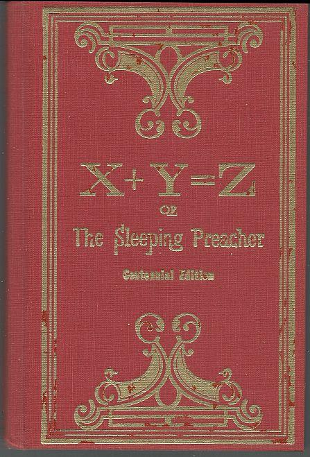 X+Y=Z OR THE SLEEPING PREACHER, Drake, Williams Pickens