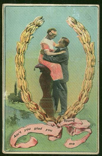 VICTORIAN COURTING COUPLE AIN'T YOU GLAD YOU FOUND ME, Postcard