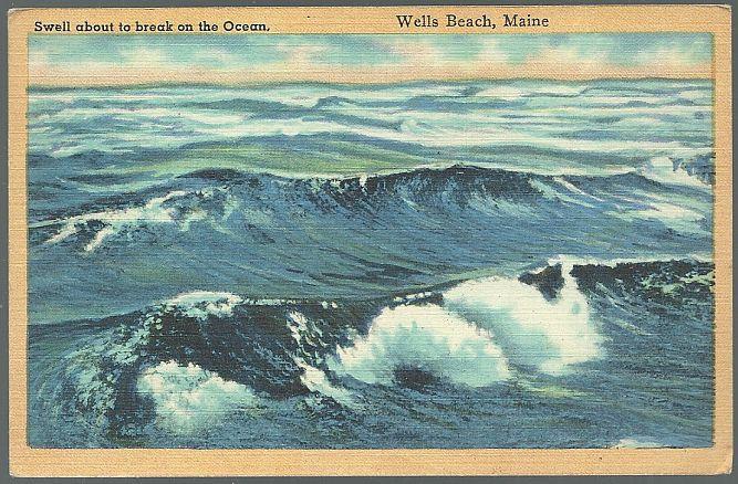 SWELLS ON OCEAN, WELLS BEACH, MAINE, Postcard