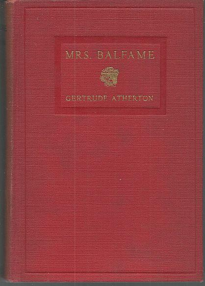 MRS BALFAME A Novel, Atherton, Gertrude