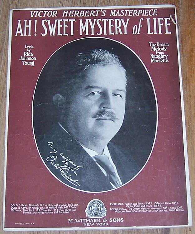 AH! SWEET MYSTERY OF LIFE, Sheet Music