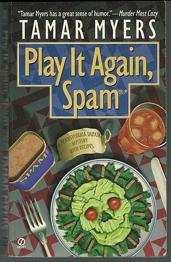 PLAY IT AGAIN, SPAM, Myers, Tamar