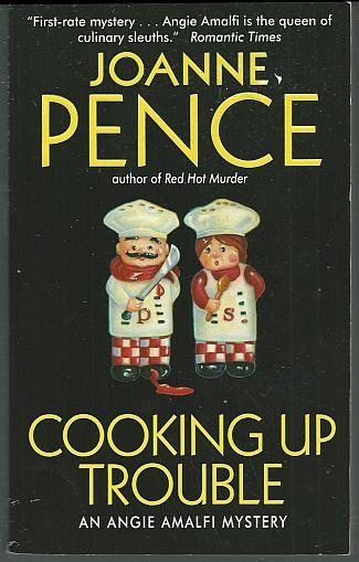 COOKING UP TROUBLE, Pence, Joanne