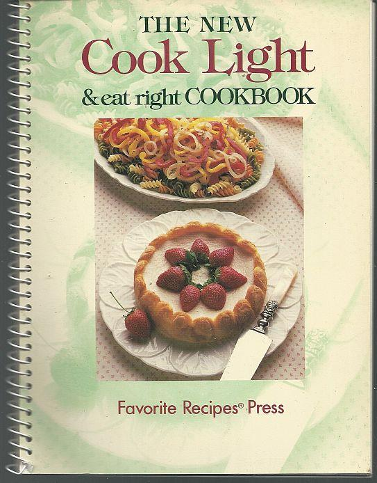 NEW COOK LITE AND EAT RIGHT COOKBOOK, Favorite Recipes