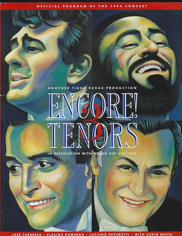Image for ENCORE! 3 TENORS Official Program of the 1994 Concert Jose Carrearas, Placido Domingo, Luciano Pavarotti, with Zubin Menta