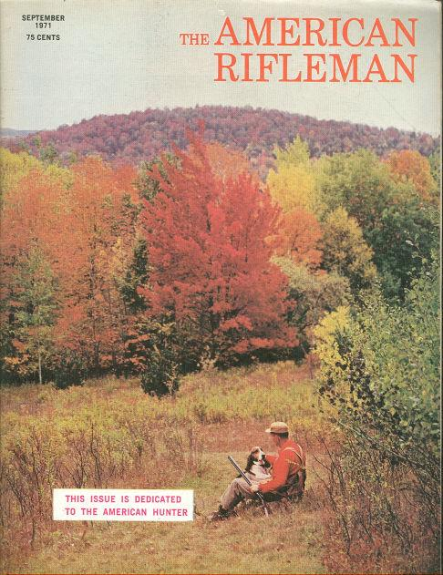 Image for AMERICAN RIFLEMAN MAGAZINE SEPTEMBER 1971