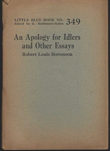 APOLOGY FOR IDLERS AND OTHER ESSAYS, Stevenson, Robert Louis