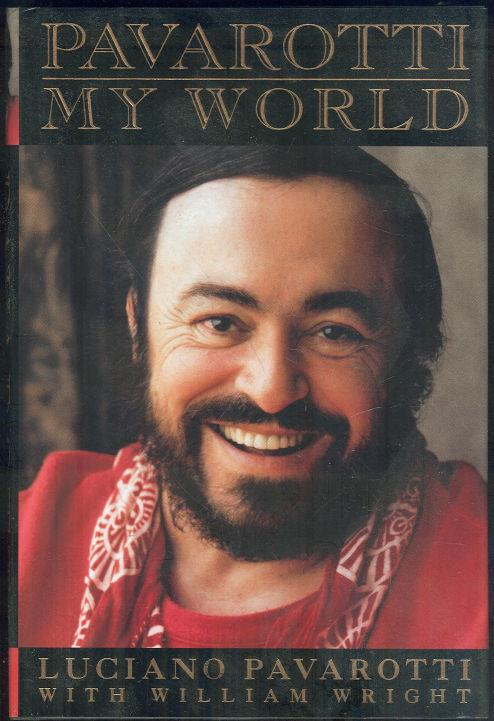 PAVAROTTI My World, Pavarotti, Luciano with William Wright