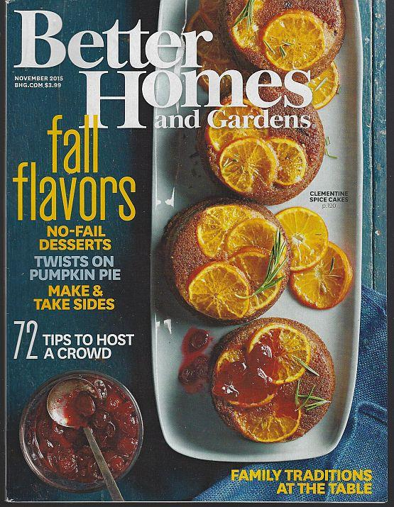 BETTER HOMES AND GARDENS MAGAZINE NOVEMBER 2015, Better Homes and Gardens