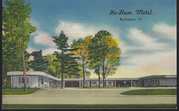 HO-HUM MOTEL, BURLINGTON, VERMONT, Postcard