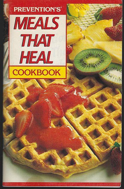 Image for PREVENTION'S MEALS THAT HEAL COOKBOOK